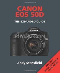 EOS 50D: The Expanded Guide [Paperback]