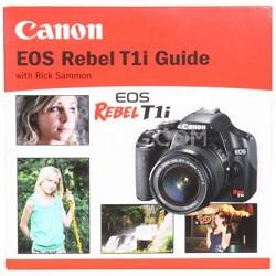 EOS Rebel T1i Guide with Rick Sammon