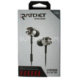 Ratchet Chrome Metal Audio Noise Isolating Earphones IP-RATC-CHROME
