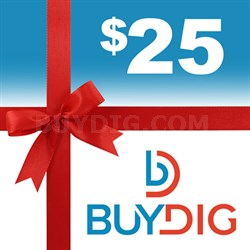 $25 Gift Certificate Valid on Any Single Purchase of $25 or more at Buydig.com