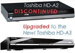 HD-A2  (upgraded to the HD-A3) HD-DVD High-definition DVD Player
