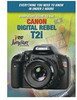 JumpStart Video Training Guide on DVD for the Canon T2i Digital Camera