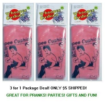 3 for $5 Whoopee Cushions a.k.a. Poo-Poo Cushions (8`)