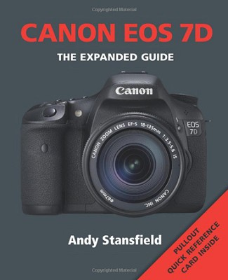 EOS 7D: Series: The Expanded Guide Series [Paperback]