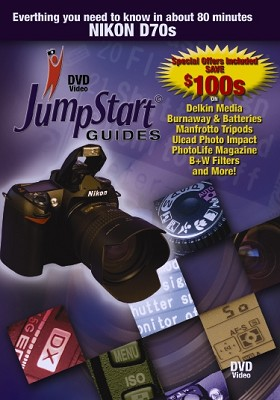 DVD JumpStart Guide to the Nikon D70S