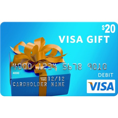 $20 Visa Gift Card (Allow 2-3 weeks for delivery)