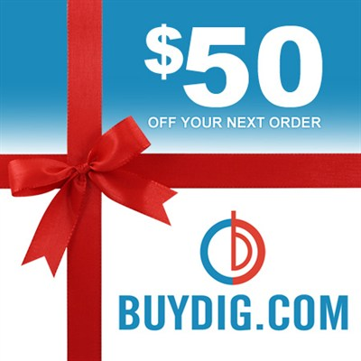 $50 Gift Certificate Valid on Any Single Purchase of $50 or more at Buydig.com